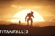 Titanfall 2 Reveal Trailer