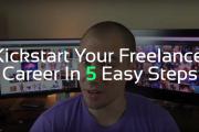 How To Kickstart Your Freelance Career In 5 Easy Steps